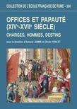 Offices et papauté (XIVe-XVIIesiècle)