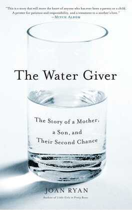 The Water Giver: The Story of a Mother, a Son, and Their Second Chance