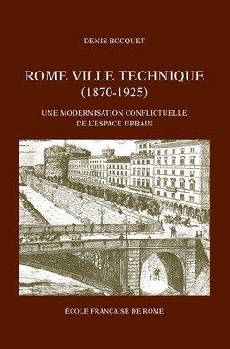 Rome, ville technique (1870-1925)