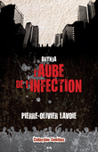 L'aube de l'infection