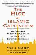Forces of Fortune: The Rise of the New Muslim Middle Class and What It Will Mean for Our World