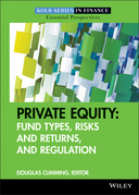 Private Equity: Fund Types, Risks and Returns, and Regulation