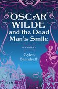 Oscar Wilde and the Dead Man's Smile: A Mystery