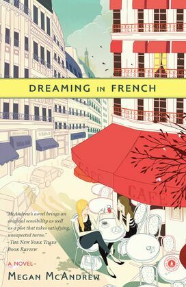 Dreaming in French: A Novel