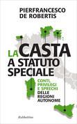 La casta a statuto speciale