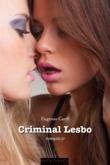 Criminal lesbo