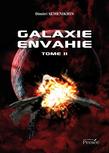 Galaxie envahie tome 2