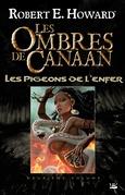 Les Ombres de Canaan - Les Pigeons de l'enfer
