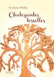 Chatoyantes Tesselles