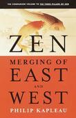 Zen: Merging of East and West