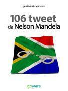106 tweet da Nelson Mandela