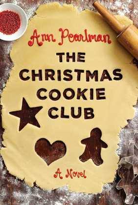 The Christmas Cookie Club: A Novel