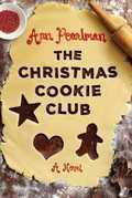 The Christmas Cookie Club: A Novel