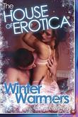 Winter Warmers: A House of Erotica Collection