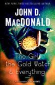 The Girl, the Gold Watch & Everything: A Novel