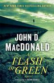 A Flash of Green: A Novel