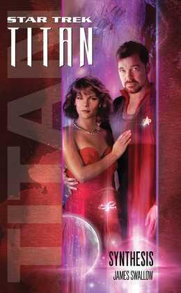 Star Trek: Titan #6: Synthesis