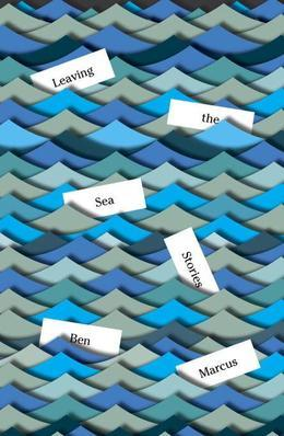 Leaving the Sea: Stories