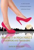 Making It in High Heels 3: Innovators and Trailblazers