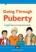 Going Through Puberty: A Boy's Manual for Body, Mind, and Health