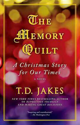 The Memory Quilt: A Christmas Story for Our Times