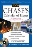 Chase's Calendar of Events 2009