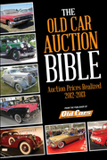 Old Car Auction Bible: Auction Prices Realized 2012-2013