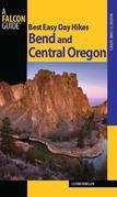 Best Easy Day Hikes Bend and Central Oregon, 2nd