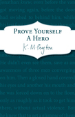 Prove Yourself a Hero