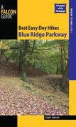 Best Easy Day Hikes Blue Ridge Parkway, 2nd