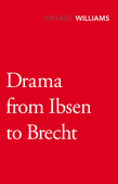 Drama From Ibsen To Brecht