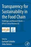 Transparency for Sustainability in the Food Chain: Challenges and Research Needs EFFoST Critical Reviews #2