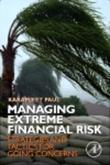 Managing Extreme Financial Risk: Strategies and Tactics for Going Concerns