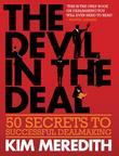 The Devil in the Deal: 50 Secrets to Successful Dealmaking