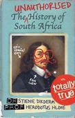 The Unauthorised History of South Africa