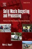 Solid Waste Recycling and Processing: Planning of Solid Waste Recycling Facilities and Programs
