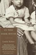 In This Dark House: A Memoir
