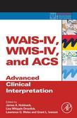 WAIS-IV, WMS-IV, and ACS: Advanced Clinical Interpretation