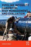 Pipeline Integrity Handbook: Risk Management and Evaluation