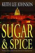Sugar & Spice: A Novel