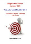 Regain the Power in your life and get a good start for 2014
