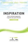 L'attitude des Héros - Inspiration