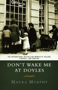 Don't Wake Me at Doyles