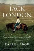 Jack London: An American Life