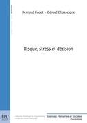 Risque, stress et décision