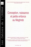 Conception, naissance et petite enfance au Maghreb