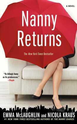 Nanny Returns: A Novel