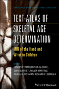 Text-Atlas of Skeletal Age Determination: MRI of the Hand and Wrist in Children