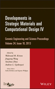 Developments in Strategic Materials and Computational Design IV: Ceramic Engineering and Science Proceedings, Volume 34 Issue 10