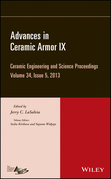 Advances in Ceramic Armor IX: Ceramic Engineering and Science Proceedings, Volume 34 Issue 5